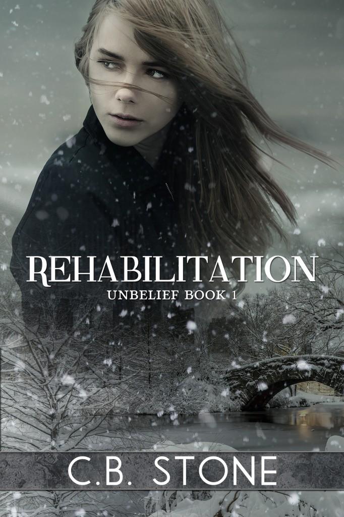 Rehabilitation (Unbelief Trilogy Book I)